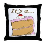 It's A Piece Of Cake Throw Pillow