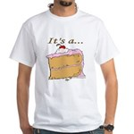 It's A Piece Of Cake White T-Shirt
