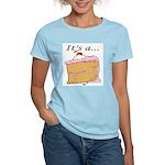 It's A Piece Of Cake Women's Light T-Shirt