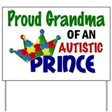 D Proud Grandma Autistic Prince Yard Sign