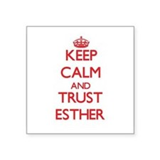 Keep Calm and TRUST Esther Sticker