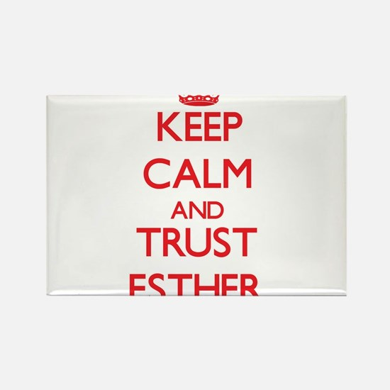Keep Calm and TRUST Esther Magnets