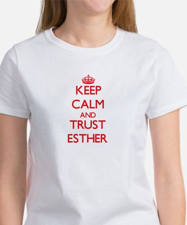 Keep Calm and TRUST Esther T-Shirt