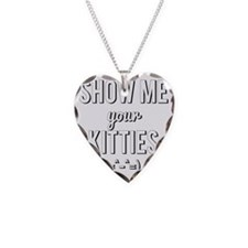 Show Me Your Kitties Necklace