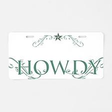 Howdy_Trans Aluminum License Plate