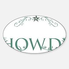 Howdy_Trans Sticker (Oval)