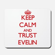 Keep Calm and TRUST Evelin Mousepad