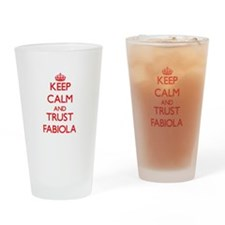 Keep Calm and TRUST Fabiola Drinking Glass