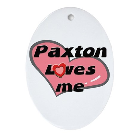 paxton loves me Oval Ornament