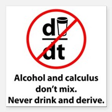 "drinkDerive1A Square Car Magnet 3"" x 3"""