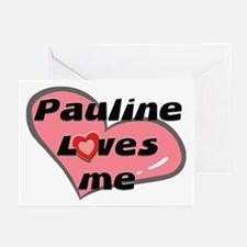 pauline loves me  Greeting Cards (Pk of 10)