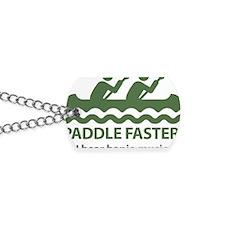 PaddleFasterIHearBanjoMusic-Green Dog Tags