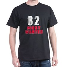 82 most wanted T-Shirt
