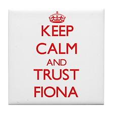 Keep Calm and TRUST Fiona Tile Coaster