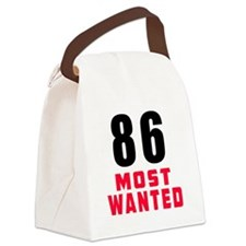 86 most wanted Canvas Lunch Bag