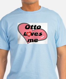 otto loves me T-Shirt