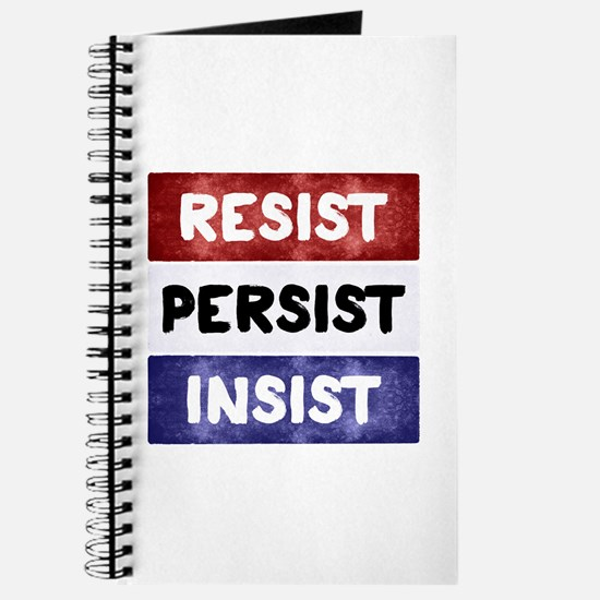 RESIST PERSIST INSIST Journal