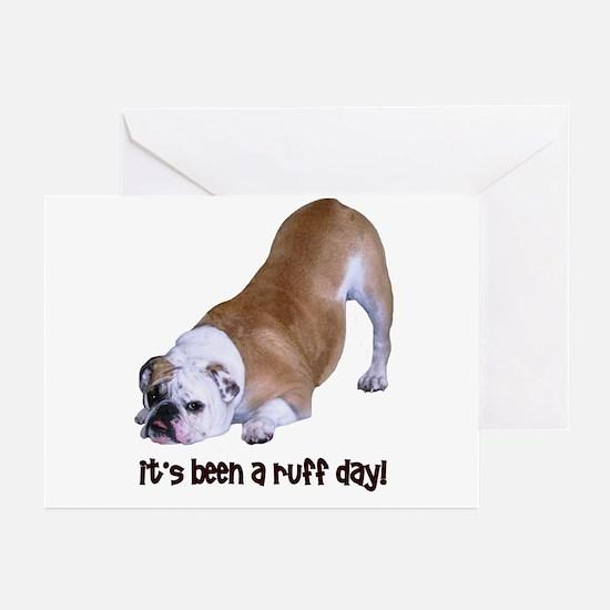 Bulldog Ruff Day Greeting Cards