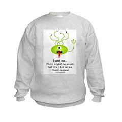 Alien from Pluto Sweatshirt