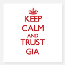 """Keep Calm and TRUST Gia Square Car Magnet 3"""" x 3"""""""