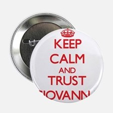 "Keep Calm and TRUST Giovanna 2.25"" Button"