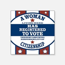 "A Woman Votes Square Sticker 3"" x 3"""