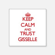 Keep Calm and TRUST Gisselle Sticker