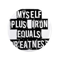 """me-plus-iron 3.5"""" Button"""
