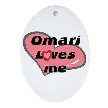omari loves me Oval Ornament