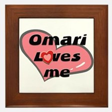 omari loves me  Framed Tile