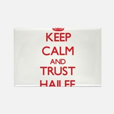 Keep Calm and TRUST Hailee Magnets