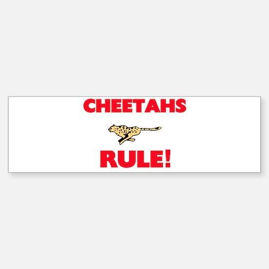 Cheetahs Rule! Bumper Bumper Bumper Sticker