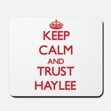 Keep Calm and TRUST Haylee Mousepad