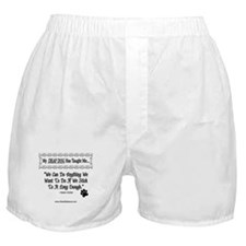 Can Do Anything Boxer Shorts