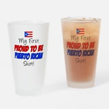 First Proud To Be Puerto Rican Drinking Glass