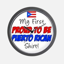 First Proud To Be Puerto Rican Wall Clock