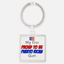 First Proud To Be Puerto Rican Square Keychain