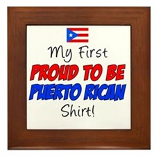 First Proud To Be Puerto Rican Framed Tile