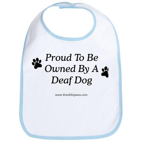 Proud Deaf Dog Owner Bib