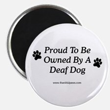 Proud Deaf Dog Owner Magnet