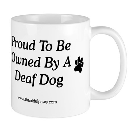 Proud Deaf Dog Owner Mug