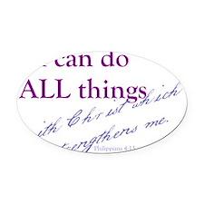 Philippians 4 13 Oval Car Magnet