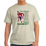 Do You Wanna Dance? Light T-Shirt