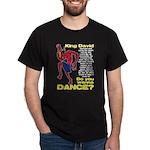 Do You Wanna Dance? Dark T-Shirt