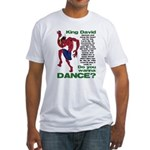 Do You Wanna Dance? Fitted T-Shirt