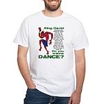 Do You Wanna Dance? White T-Shirt