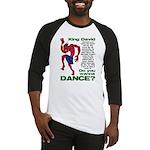 Do You Wanna Dance? Baseball Jersey
