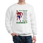 Do You Wanna Dance? Sweatshirt