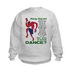 Do You Wanna Dance? Kids Sweatshirt