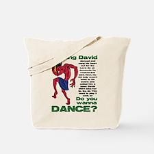 Do You Wanna Dance? Tote Bag